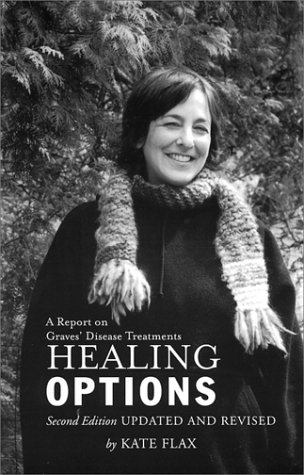 Healing Options : A Report on Graves': Kate Flax