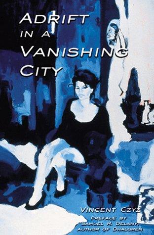 9780966599800: Adrift in a Vanishing City