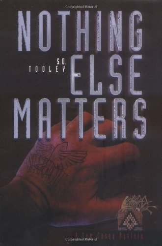 NOTHING ELSE MATTERS (Sam Casey Mystery Ser.)