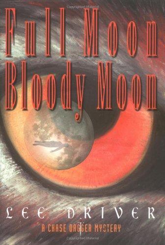 Full Moon-Bloody Moon: Lee Driver