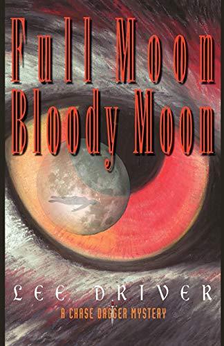 9780966602180: Full Moon-Bloody Moon