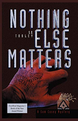 9780966602197: Nothing Else Matters (Sam Casey Mystery)
