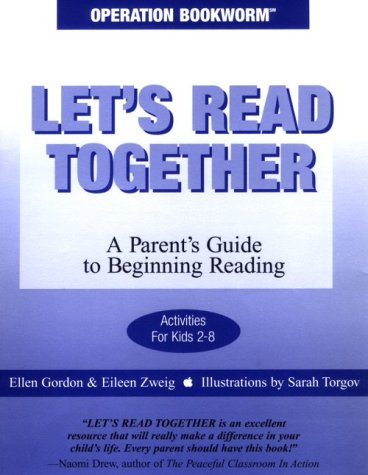 OPERATION BOOKWORM, LET'S READ TOGETHER: A Parent's Guide To Beginning Reading: Gordon, ...