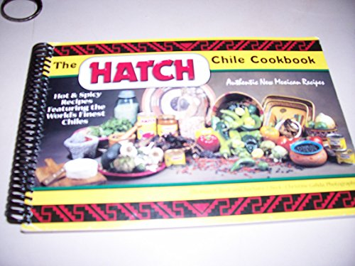 9780966605600: The HATCH Chile Cookbook