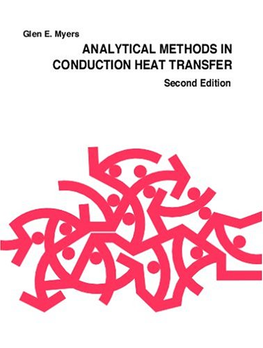 9780966606508: Analytical Methods in Conduction Heat Transfer