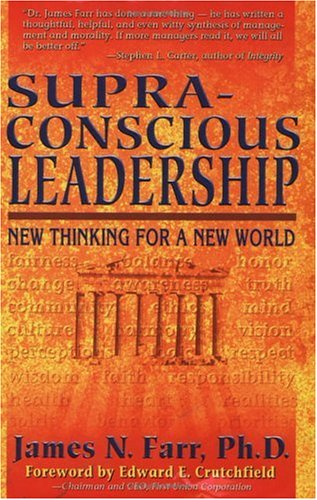 9780966608526: Supra-Conscious Leadership: New Thinking for a New World