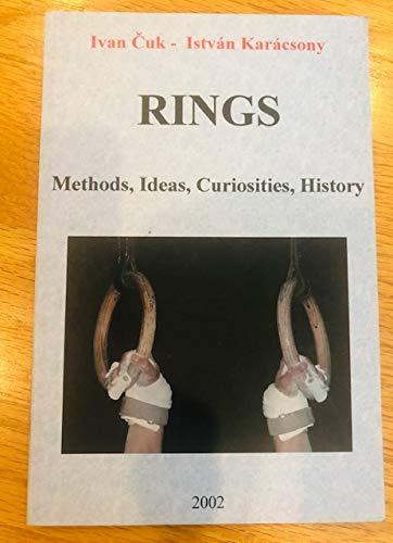 9780966610413: Rings: Methods, Ideas, Curiosities, History