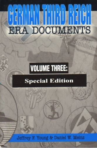 9780966612226: German Third Reich Era Documents Special Edition