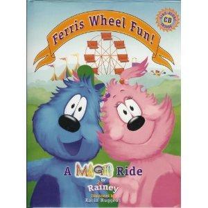 Ferris Wheel Fun: A Magic Ride: Plus CD Sing-along: Rainey