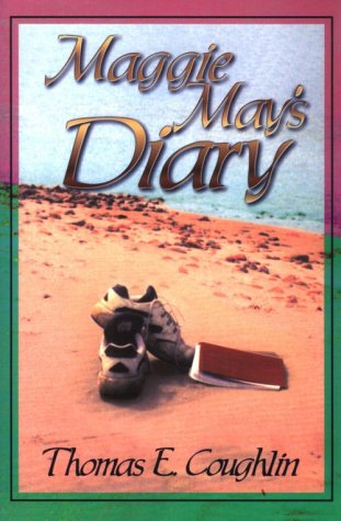 Maggie May's Diary: Thomas E. Coughlin