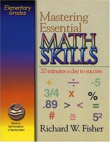 9780966621112: Mastering Essential Math Skills (for Grades 4-5)