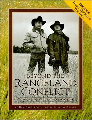 9780966622904: Beyond the Rangeland Conflict: Toward a West That Works