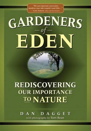 9780966622911: Gardeners Of Eden: Rediscovering Our Importance To Nature