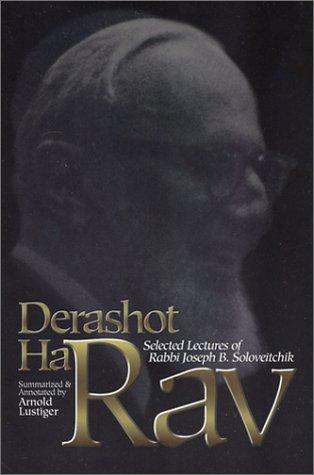 9780966623215: Derashot Harav: Selected Lectures of Rabbi Joseph B. Soloveitchik