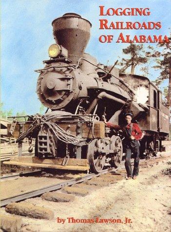 Logging Railroads of Alabama: Thomas Lawson; Thomas