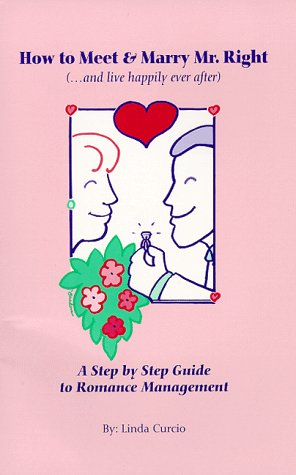 How to Meet and Marry Mr. Right: Linda Curcio