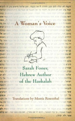 9780966625127: A Woman's Voice: Sarah Foner, Hebrew Author of the Haskalah