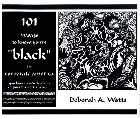 """101 Ways to Know You're Black"""" in Corporate America: You Know You're Black in ..."""