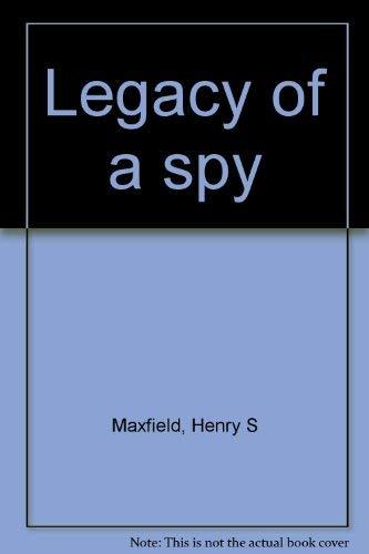 9780966628906: Legacy of a spy