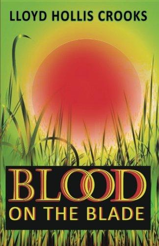 Blood on the Blade: Crooks, Lloyd Hollis