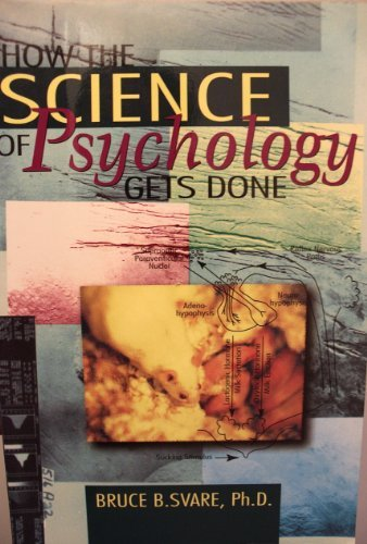 9780966632323: How the Science of Psychology Gets Done
