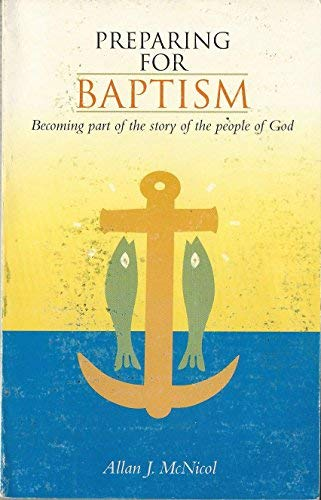9780966632620: Preparing for Baptism: Becoming Part of the Story of the People of God (English and Spanish Edition)