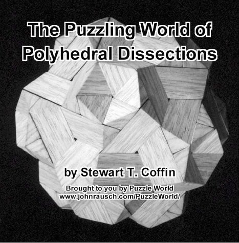 9780966636109: The Puzzling World of Polyhedral Dissections