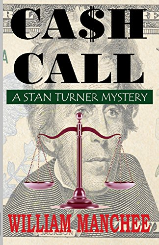 9780966636680: Cash Call: A Stan Turner Mystery (Stan Turner Mysteries)