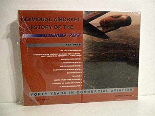 9780966636802: History of the Boeing 707