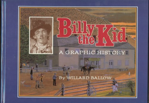 9780966638103: Billy the Kid: A Graphic History