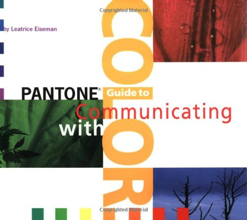 9780966638325: Pantone's Guide to Communicating With Color
