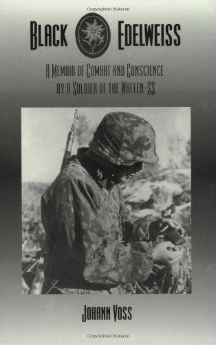 Black Edelweiss : A Memoir of Combat: a Soldier of