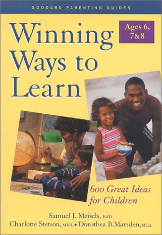 Winning Ways to Learn : Ages 6, 7, & 8: Samuel J. Meisels