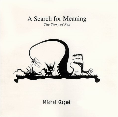 9780966640403: A Search for Meaning: The Story of Rex