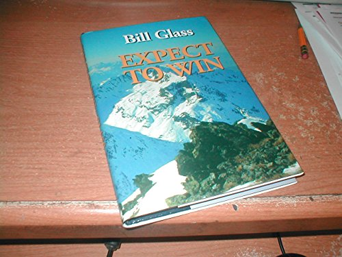 Expect to win (0966641205) by Bill Glass
