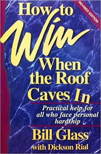 9780966641219: How to Win When the Roof Caves In