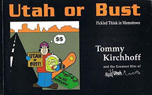 9780966642216: Utah or Bust
