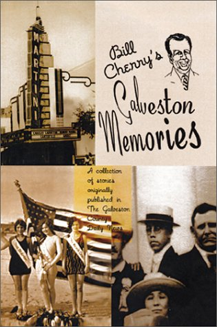 9780966643848: Bill Cherry's Galveston Memories