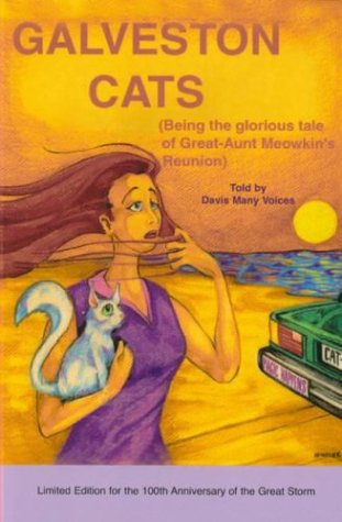9780966643855: Galveston Cats (Being the glorious tale of Great Aunt Meowkin's Reunion)