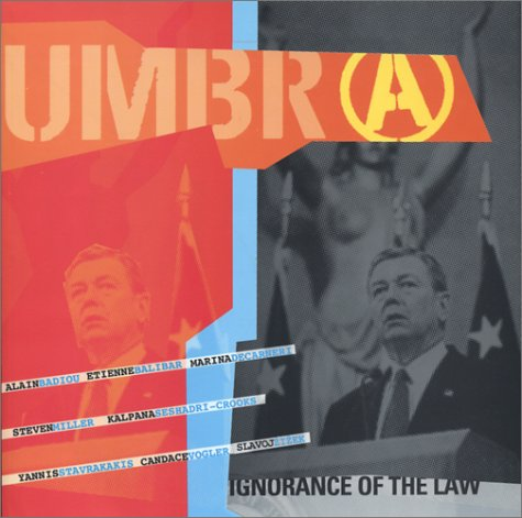 Umbr(a): Ignorance of the Law (9780966645262) by Joan Copjec; Alain Badiou; Etienne Balibar