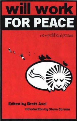 Will Work For Peace: New Political Poems: Hall, Donald, Alexie,