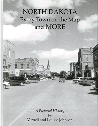 North Dakota: Every Town on the Map: Louise Johnson, Vernell
