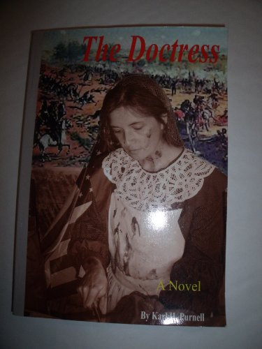 The Doctress: A Novel: Karl H. Purnell