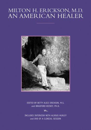 9780966650983: Milton H. Erickson, M.D.: An American Healer