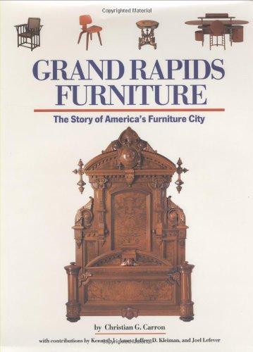 9780966652406: Grand Rapids Furniture: The Story of America's Furniture City