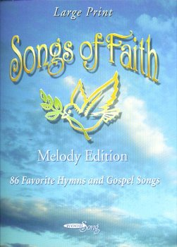 9780966657036: Songs of Faith (86 Favorite Hymns and Gospel Songs & Scripture readings)
