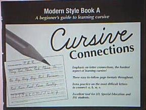 9780966657289: Cursive Connections: Modern Style, Book A