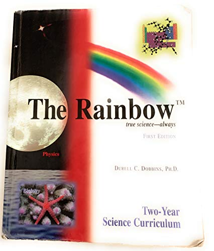The Rainbow Science Curriculum: Durell C. Dobbins