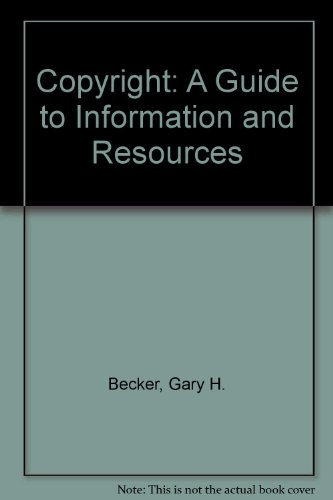 9780966659429: Copyright: A Guide to Information and Resources
