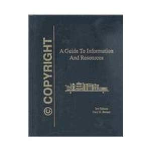 9780966659436: Copyright: A Guide to Information and Resources